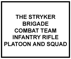 FM 3-21.9: THE SBCT INFANTRY RIFLE PLATOON AND SQUAD