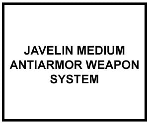 FM 3-22.37: JAVELIN CLOSE COMBAT MISSILE SYSTEM, MEDIUM