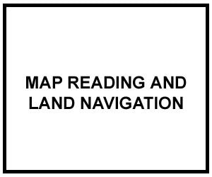 FM 3-25.26: MAP READING AND LAND NAVIGATION