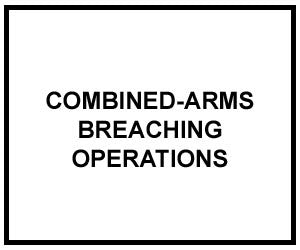 FM 3-34.2: Combined-Arms Breaching Operations