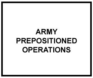 FM 3-35.1: Army Prepositioned Operations