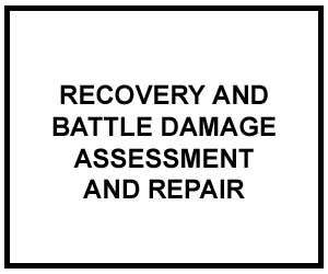 FM 4-30.31: Recovery and Battle Damage Assessment and Repair