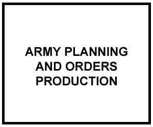 FM 5-0: Army Planning and Orders Production