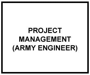 FM 5-412: PROJECT MANAGEMENT