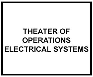 FM 5-424: Theater of Operations Electrical Systems