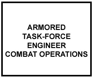 FM 5-71-2: Armored Task-Force Engineer Combat Operations