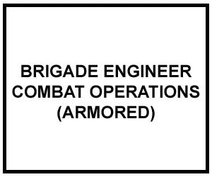 FM 5-71-3: Brigade Engineer Combat Operations (Armored)