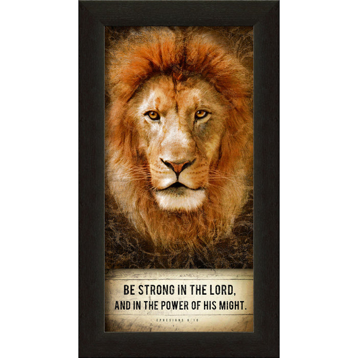 "Be Strong in the Lord  ""Lion-Heart"" Framed Art"
