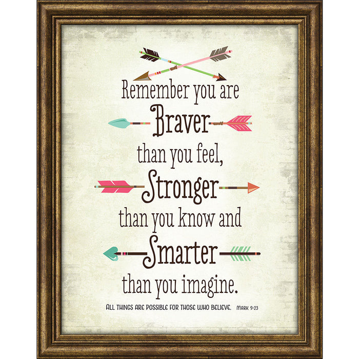 Remember You Are Braver