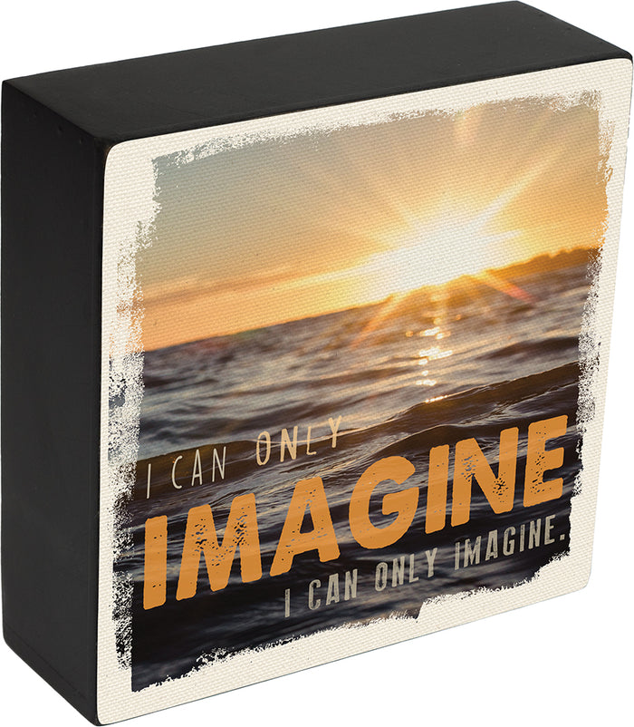 I CAN ONLY IMAGINEä‹ Box Plaque - Carpentree