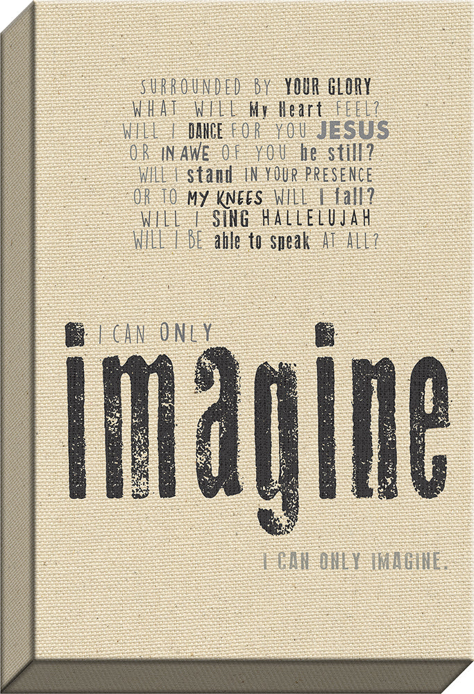 I CAN ONLY IMAGINEä‹ Natural Christian Canvas art - Carpentree