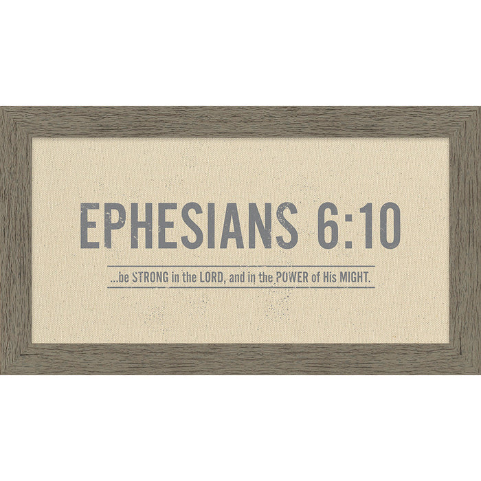 Ephesians 6:10 Natural Framed Canvas