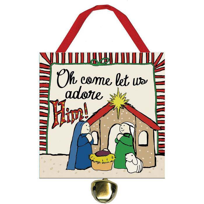 Oh Come Let Us Adore Him Jingle Bell Ornament