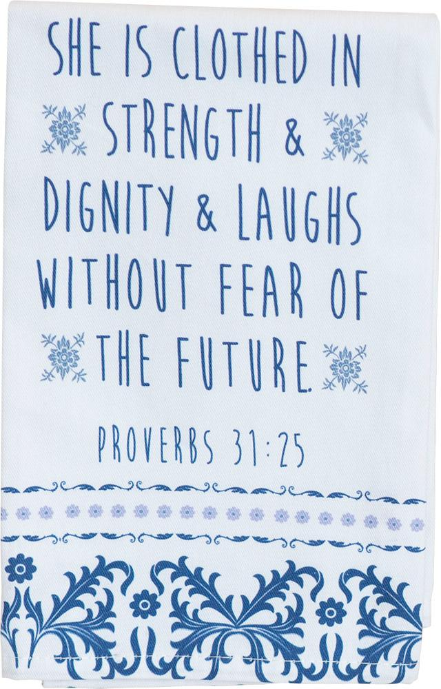 Strength and Dignity Tea Towel