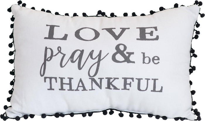 Love Pray and Be Thankful Pillow