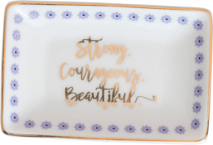 Strong Courageous Beautiful Trinket Tray