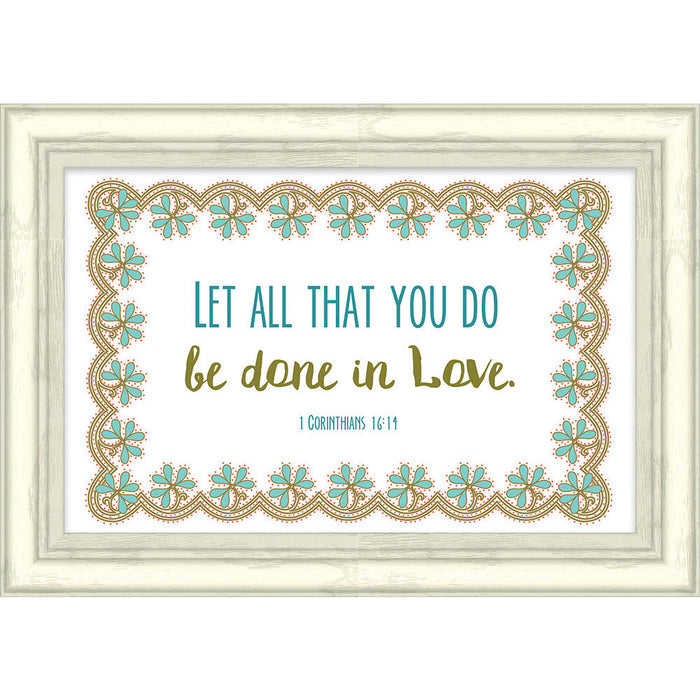 Let All You Do Framed Art
