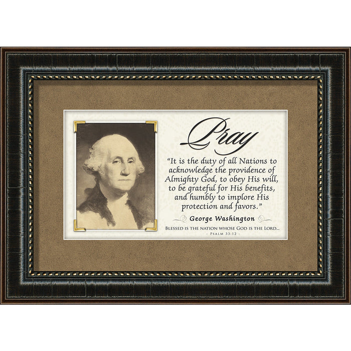 Pray - George Washington Quote Framed Art
