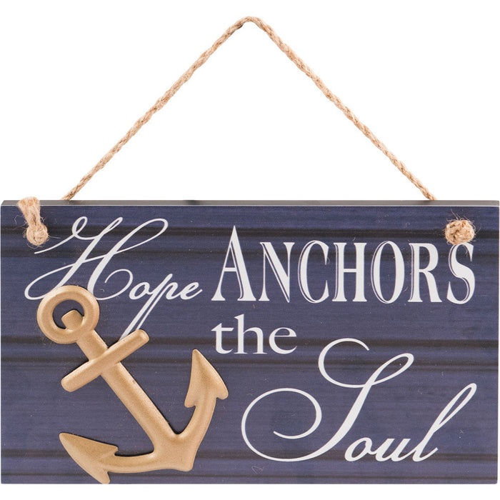 Hope Anchors The Soul Hanging Wall Plaque