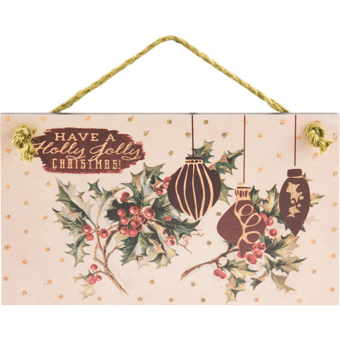 Have A Holly Jolly Hanging Wall Plaque with Glitter