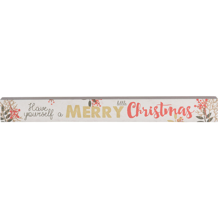 Have Yourself A Merry Skinny Plaque with Glitter