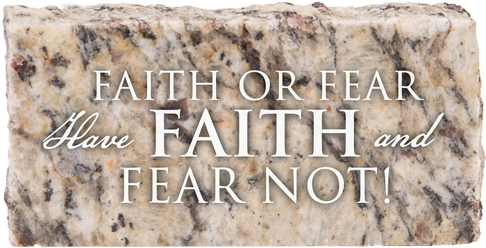 Faith or Fear - Granite Gift