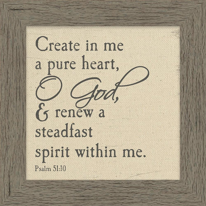 Create In Me A Pure Heart Framed Canvas Art (46535) - Carpentree