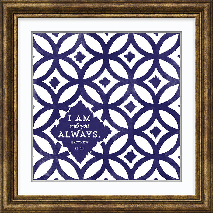 I Am With You Always Framed Art (46554)