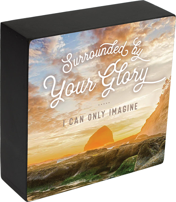 """Surrounded By Your Glory"" Box Plaque - I CAN ONLY IMAGINE (TM) - Carpentree"