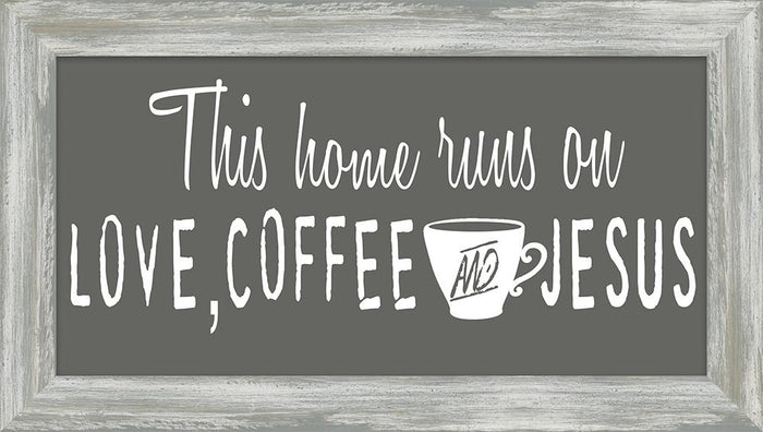 Coffee and Me Collection This Home Runs on Coffee Framed Art (46598) - Carpentree