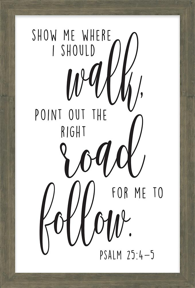 Point Out the Road | Scripture Framed Art Collection
