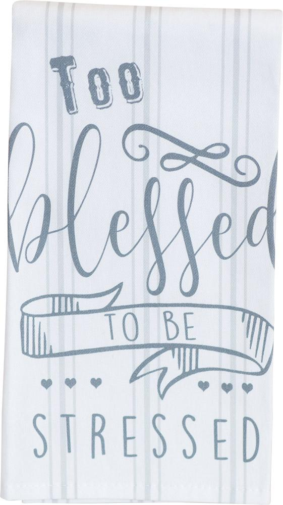 Too Blessed Thistlewood Farms Tea Towel