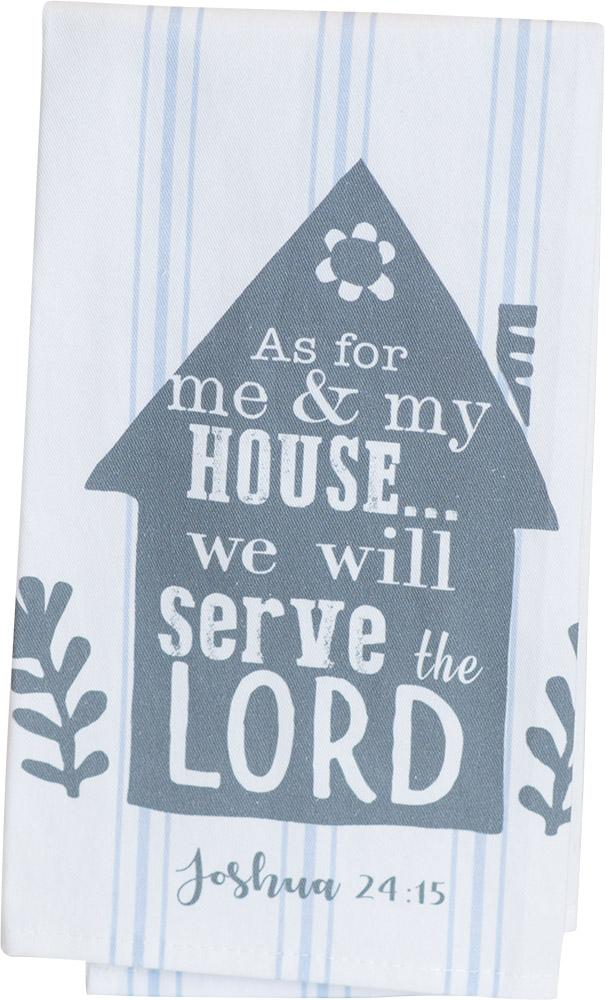 Serve The Lord Thistlewood Farms Tea Towel