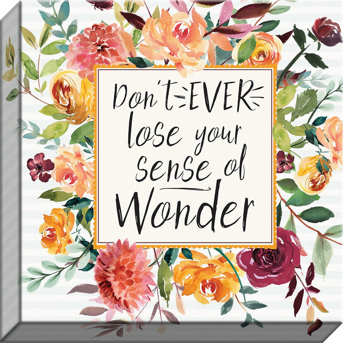 Fresh Floral Don't Lose Your Sense of Wonder Canvas - Carpentree