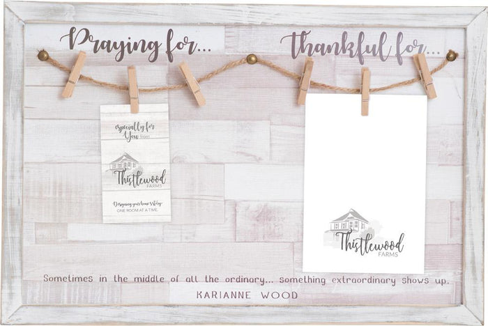 Praying For/Thankful For Wall Decor With Clothespin Clip For Thistlewood Farms