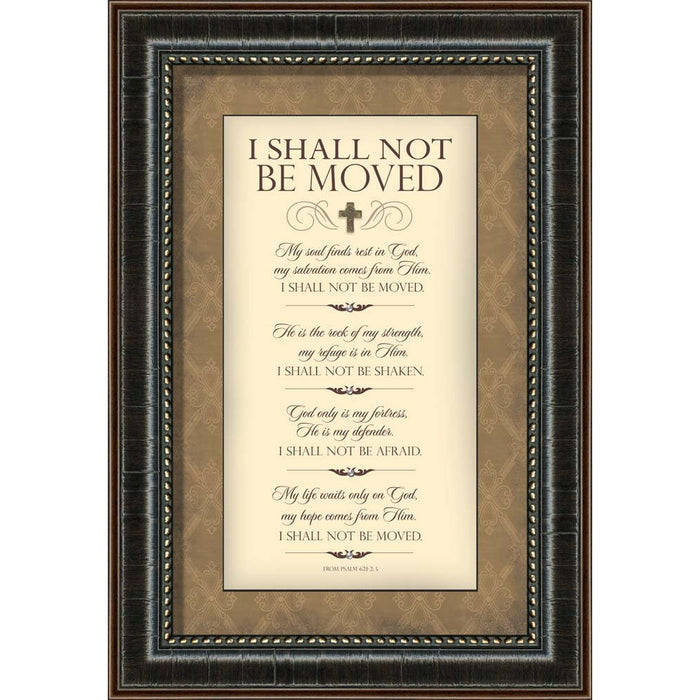 I Shall Not Be Moved Framed Art