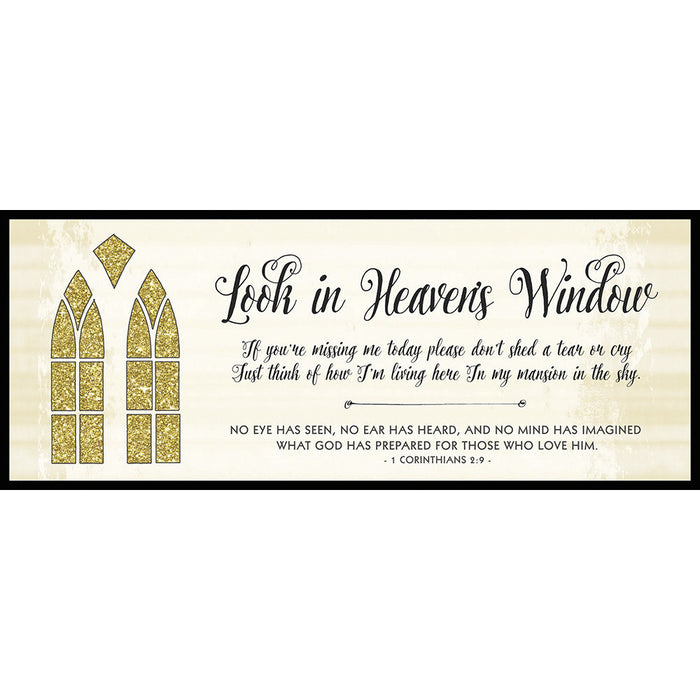 Look in Heaven's Window 10x4 Plaque