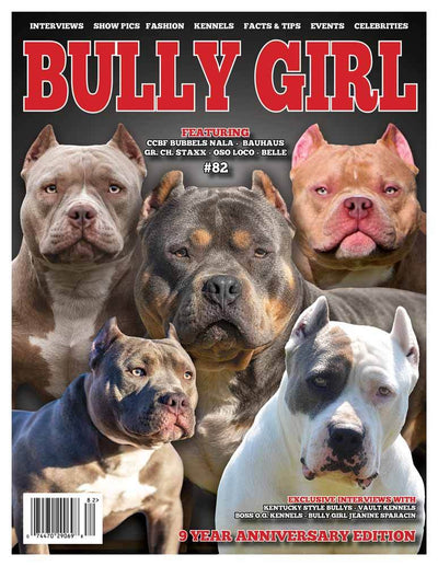 Bully Girl Magazine Issue 82 (9-Year Anniversary Edition) - BGM Warehouse - The Best Bully Breed Magazines, Clothing and Accessories
