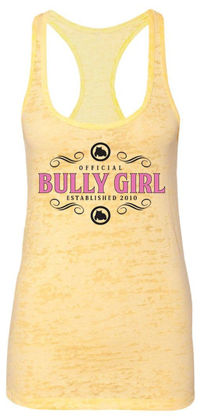Official Bully Girl Racerback Burnout Tanks