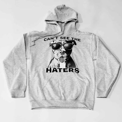 Cant See The Haters Pit Bull Hoodie
