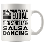 ALL MEN, LEARN SALSA DANCING Gift For Latin Dancer Dance Competition Teacher Instructor Student Man Guy * White Coffee Mug - ArtsyMod.com