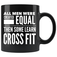ALL MEN, LEARN CROSS FIT Gift For Gym Coach Instructor Teacher Student CrossFit Man Guy * Black Coffee Mug 11oz. - ArtsyMod.com