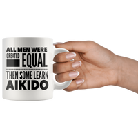 ALL MEN, LEARN AIKIDO Gift For The Martial Arts Sensei Teacher Student Man Guy * White Coffee Mug - ArtsyMod.com