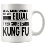 ALL MEN, LEARN KUNG FU Gift For KungFu Martial Arts Chinese Boxing Sifu Teacher Student Man Guy * White Coffee Mug - ArtsyMod.com