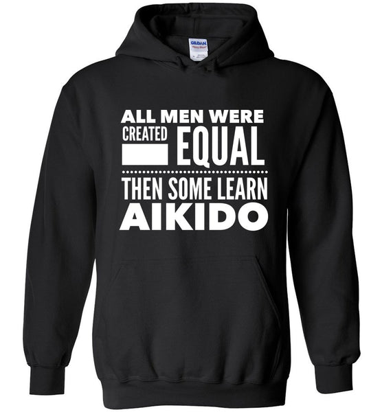 ALL MEN, LEARN AIKIDO Gift For Student * Heavy Blend Hoodie - ArtsyMod.com