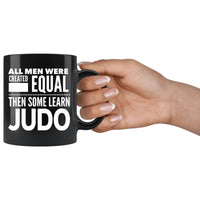 ALL MEN, LEARN JUDO Gift For Judo Man * Black Coffee Mug 11oz. - ArtsyMod.com