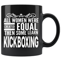 ALL WOMEN, LEARN KICKBOXING Gift For Kickboxer * Black Coffee Mug 11oz. - ArtsyMod.com