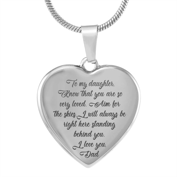 TO MY DAUGHTER KNOW THAT YOU ARE SO VERY LOVED From DAD * High Quality Laser Engraved Heart Pendant Necklace, Surgical Stainless Steel