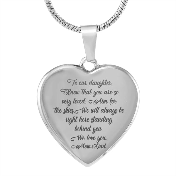 TO OUR DAUGHTER KNOW THAT YOU ARE SO VERY LOVED From MOM & DAD * High Quality Laser Engraved Heart Pendant Necklace, Surgical Stainless Steel