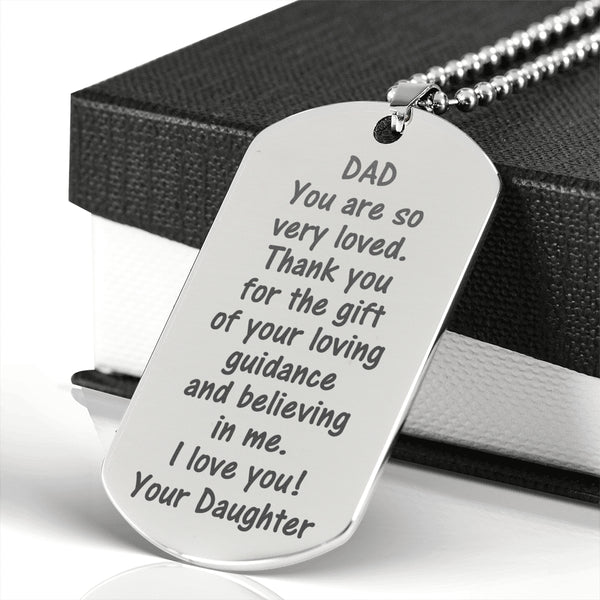 DAD THANK YOU FOR THE GIFT From DAUGHTER  * Men's High Quality Laser Engraved Dog Tag Necklace, Surgical Stainless Steel - ArtsyMod.com